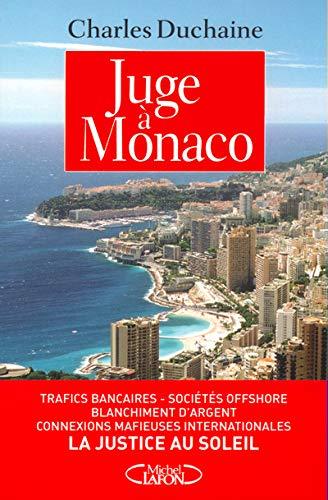 """9782840988328: Juge à Monaco : Une justice """" Canada Dry """""""