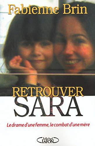 9782840988687: Retrouver Sara