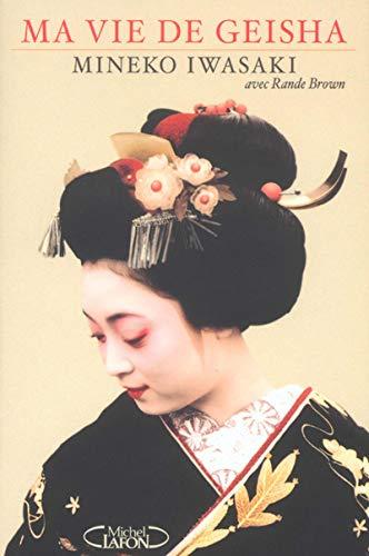 9782840988984: Ma vie de geisha