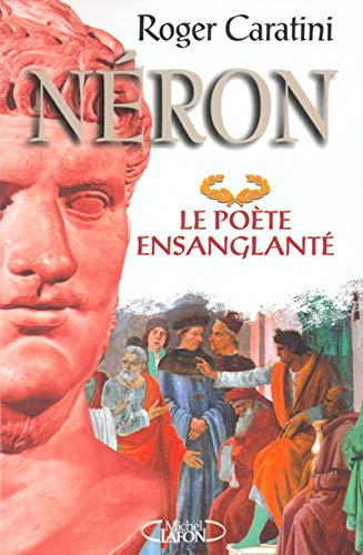 9782840989097: Néron le poète ensanglanté