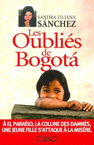 9782840989387: Les oubliés de Bogota
