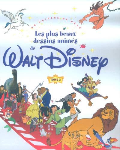 9782840989868: Les Plus Beaux Dessins animés de Walt Disney, tome 2 : Un univers de rêve