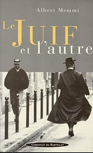 Le juif et l'autre (French Edition) (2841000257) by Memmi, Albert