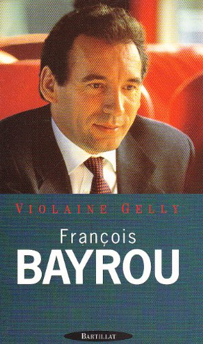 9782841000487: Francois Bayrou: Portrait (French Edition)
