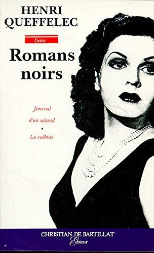 "Romans noirs (Collection ""Gestes"") (French Edition): Queffelec, Henri"