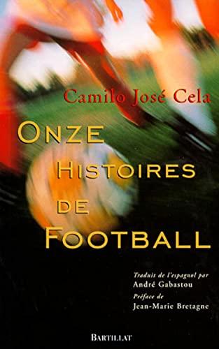 9782841001552: Onze histoires de football (Hors Collection)