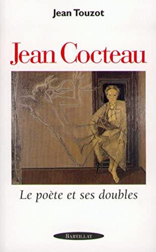Jean Cocteau: Le poete et ses doubles (French Edition): Touzot, Jean