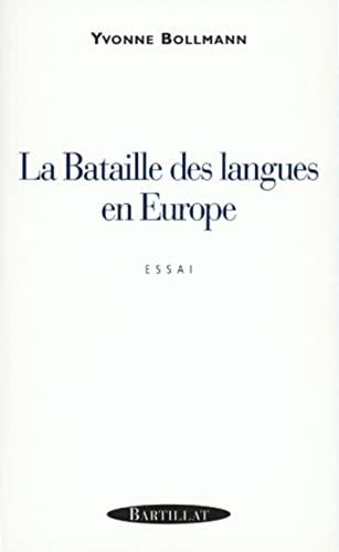 9782841002481: La bataille des langues en Europe