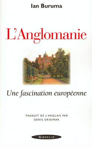 9782841002498: L'anglomanie