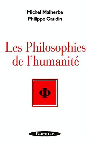 9782841002726: Les Philosophies de l'humanité