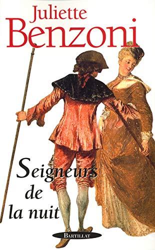 Seigneurs de la nuit: Benzoni, Juliette
