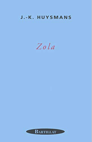 Zola (French Edition): Huysmans, Joris-Karl