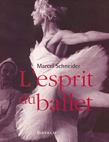 L'Esprit du ballet: Schneider, Marcel
