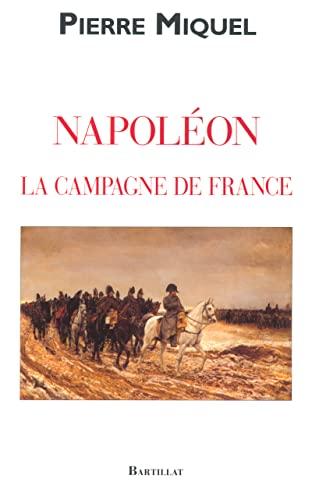 9782841003099: La Campagne de France de Napoléon