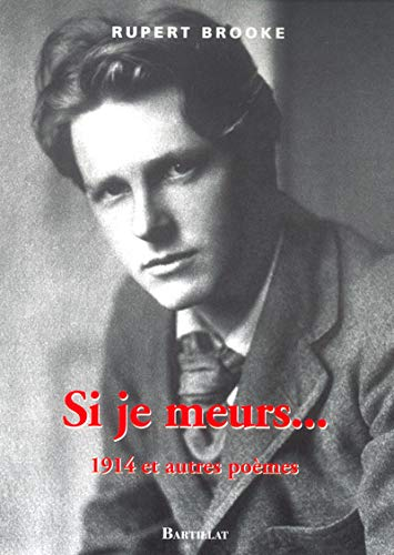 Si je meurs... (French Edition) (2841003159) by Rupert Brooke