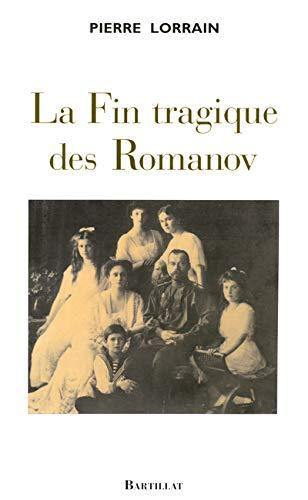 La Fin tragique des Romanov: Pierre Lorrain