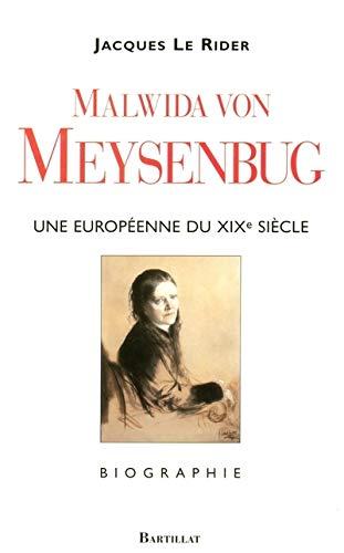 Malwida von Meysenbug (1816-1903) : Une Européenne du XIXe siècle: Jacques Le Rider