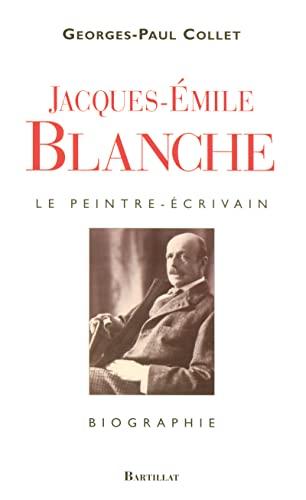9782841003853: Jacques-Emile Blanche : le peintre-�crivain