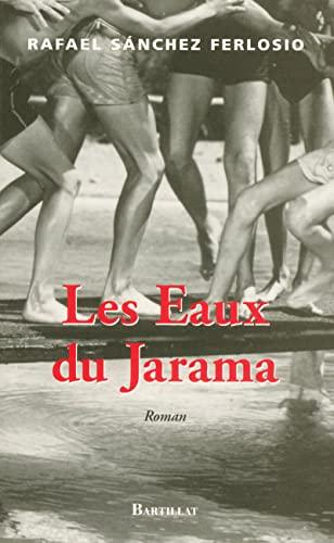 Les Eaux du Jarama: Rafael Sanchez Ferlosio