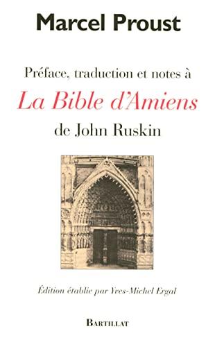 Préface, traduction et notes à La Bible d'Amiens de John Ruskin (...