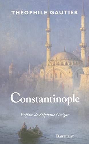 Constantinople: Theophile Gautier