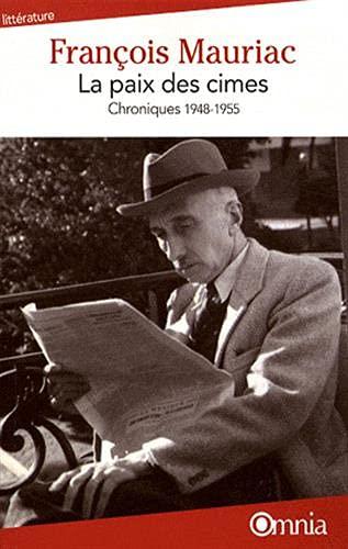 La paix des cimes, Chroniques 1948-1955 (2841004465) by Francois Mauriac