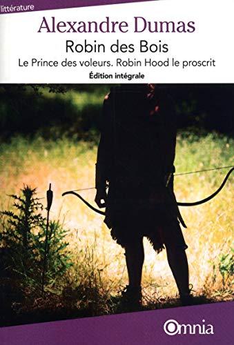 9782841004782: Robin des bois : Le Prince des voleurs ; Robin Hood le proscrit