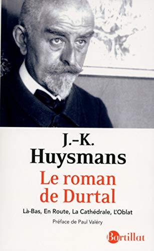 Le roman de Durtal: Huysmans