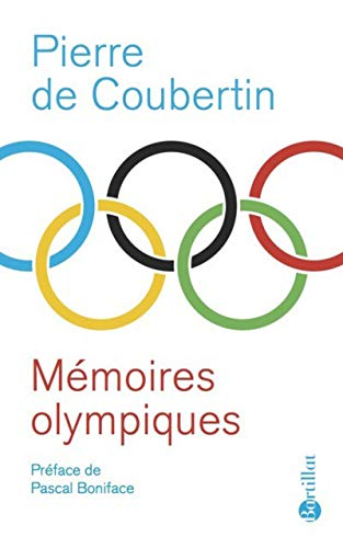 MÃ moires olympiques [Paperback] [May 12, 2016]: Pierre de Coubertin