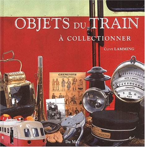 OBJETS DU TRAIN A COLLECTIONNER