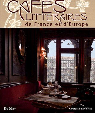 9782841021062: Cafés littéraires de France et d'Europe