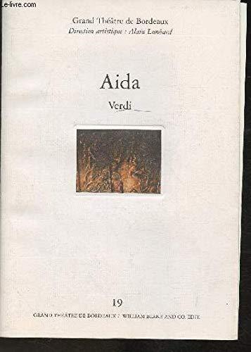 9782841030262: PROGRAMME DU GRAND THEATRE DE BORDEAUX - AIDA - PREMIERE LE 22 FEVRIER 1995 + DEPLIANT (DISTRIBUTION DE L'OPERA EN 4 ACTES)