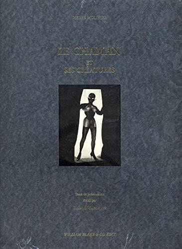 9782841030330: Le chaman et ses créatures (French Edition)