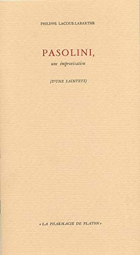 PASOLINI, UNE IMPROVISATION: LACOUE-LABARTHE