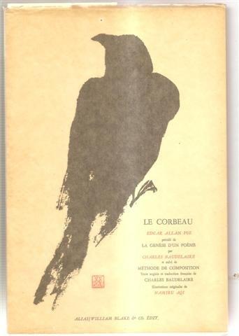 9782841030385: Le corbeau, précédé de La Genèse d'un poème par charles baudelaire et suivi de la Méthode de composition. Texte anglais avec la traduction française de charles baudelaire.