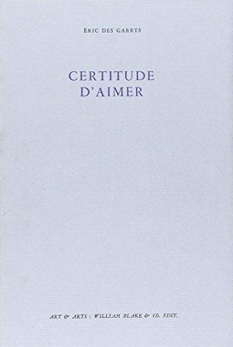 CERTITUDE D'AIMER: DES GARETS