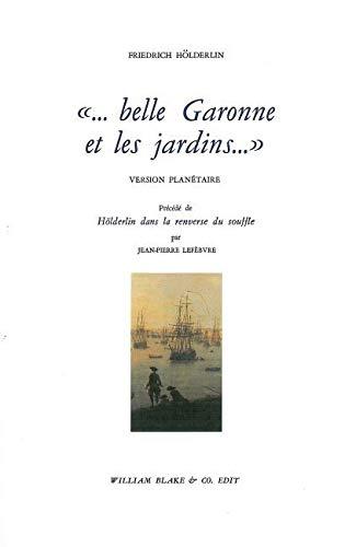 "belle Garonne et les jardins."" (Littérature) (French: Holderlin, Friedrich"