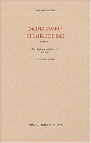 Mohamed Khaïr-Eddine : (1941-1995): Jean-Paul Michel