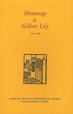 HOMMAGE A GILBERT LELY 1904-1985: COLLECTIF