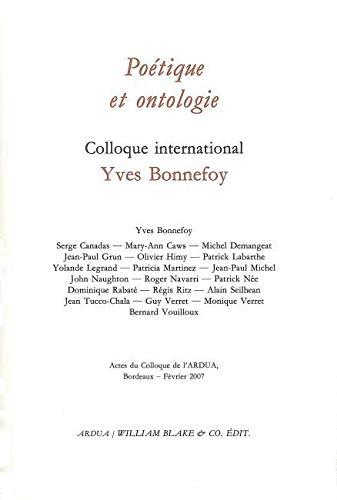 9782841031702: Poétique et ontologie : Colloque international Yves Bonnefoy