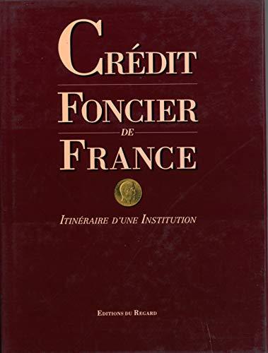 9782841050444: Crédit foncier de France: Itinéraire d'une institution