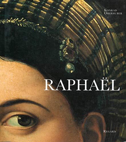 Raphaël. 160 illustrations: Oberhuber, Konrad