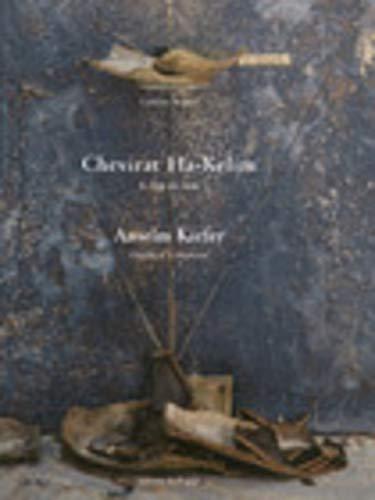 9782841051212: Anselm kiefer a la salpetriere : shebirat kelim