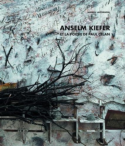 Anselm Kiefer et la poésie de Paul Celan: LAUTERWEIN ( Andrea )
