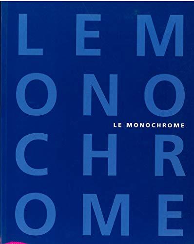 Le monochrome : De Malevitch à aujourd'hui: ROSE BARBARA