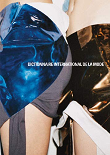 Dictionnaire international de la mode: KAMITSIS/REMAURY