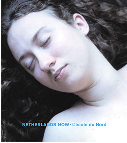 Netherlands Now: L'Ecole Du Nord