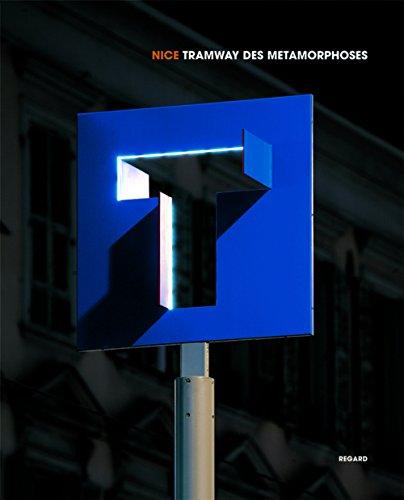 Nice Tramway des Métamorphoses