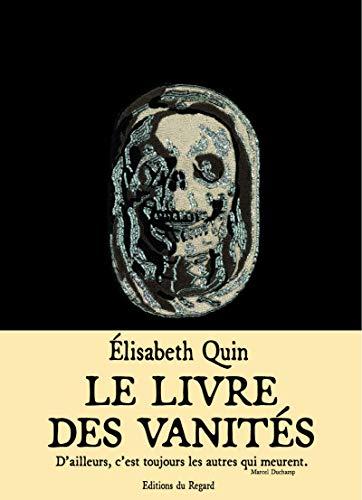 LIVRE DES VANITES -LE-: QUIN ELISABETH