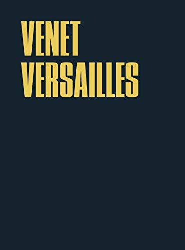 Venet Versailles (French Edition): Bernard Marcadé